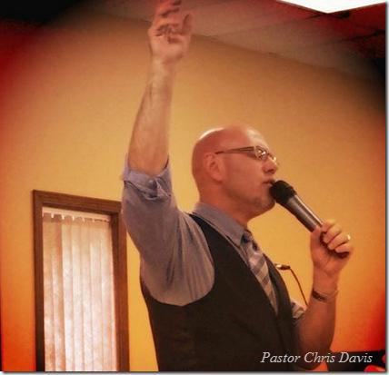 Pastor Chris Davis | King's Chapel | Branson, Missouri Spirit-Filled Church