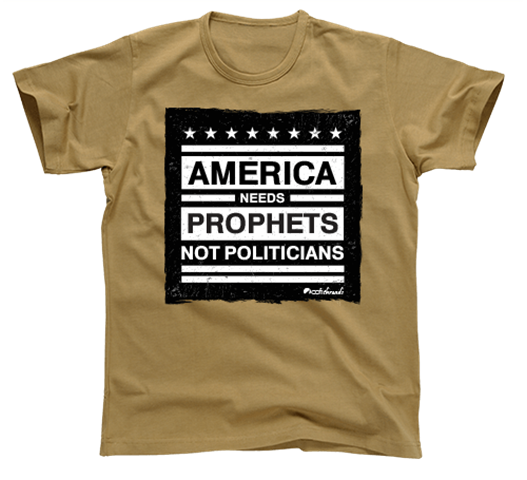 John Burton Prophets Not Politicians Shirt AD